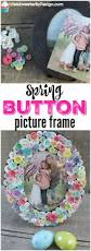 diy spring button picture frame life is sweeter by design