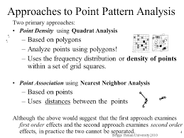 pattern of analysis point pattern analysis ppt video online download