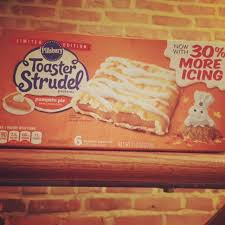 Toaster Strudel Meme - review pillsbury pumpkin pie toaster strudel junk banter