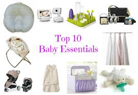 baby needs top 10 things every new needs for newborn baby