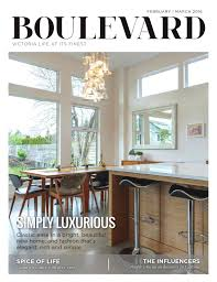home and design show vancouver 2016 boulevard magazine feb mar 2016 issue by boulevard magazine