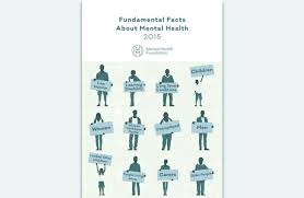 fundamental facts about mental health 2015 mental health foundation