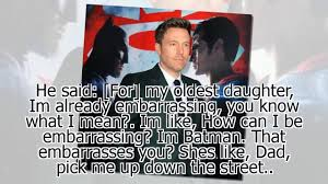 celebrity new ben affleck isn u0027t a cool dad youtube