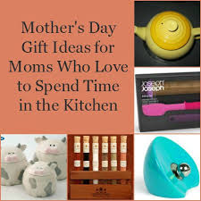 unique kitchen gift ideas day gifts spending time kitchen unique kitchen