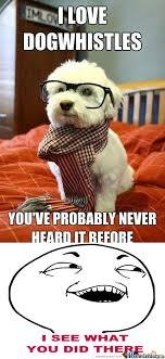 Hipster Dog Meme - rmx hipster dog by kickassia meme center