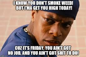 Friday Meme Pictures - smokey friday meme generator imgflip