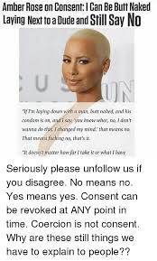 Amber Ls Meme - amber rose on consent l can be butt naked laying next to a dude