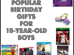 best gifts for 9 year boys in 2017 10 years boys birthday