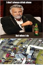 Most Intersting Man Meme - the worlds most interesting man says by overlordxan meme center