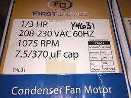 lennox condenser fan motor lennox y4631 first choice condenser fan motor 1 3hp 1075rpm 1 speed