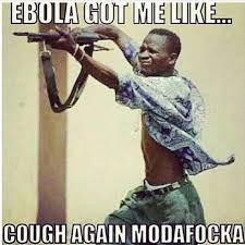 17 Best Ebola Humor Images - ebola got me like google search ebola pinterest humour