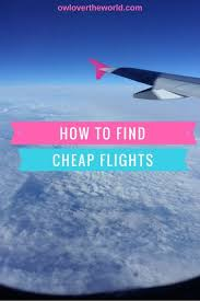 how to find cheap flights owl the world