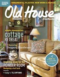 Home Journal Interior Design Old House Journal Magazine Preserving History Discountmags Com
