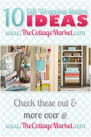 wrapping station ideas 10 gift wrapping station ideas the cottage market
