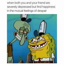 Meme Depression - dank spongebob memes on twitter depression friendshipgoals