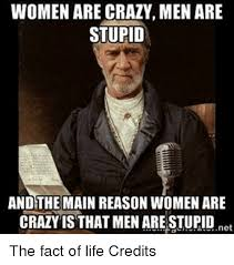 Memes Are Stupid - lets face it we men are silly funny memes are all over the web you