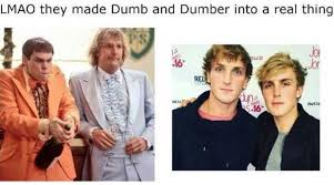 Dumb And Dumber Memes - dopl3r com memes lmao they made dumb and dumber into a real
