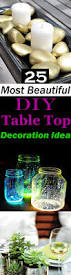 Table Top Ideas 25 Most Beautiful Diy Table Top Decoration Ideas Balcony Garden Web