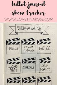 bullet journal book and show trackers u2014 love tina rose