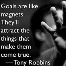 Magnets Bitch Meme - goals are like magnets they ll attract the things that make them