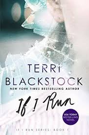 The Blind Owl Sparknotes If I Run If I Run 1 By Terri Blackstock