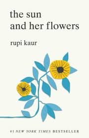Barnes And Noble Forum San Antonio The Sun And Her Flowers By Rupi Kaur Paperback Barnes U0026 Noble