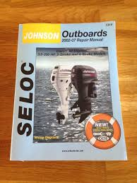 seloc johnson outboards 2002 to 2007 manual 3 5 250hp 2 stroke