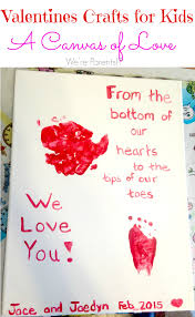 valentines crafts for kids a canvas of love we u0027re parents