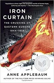 Why Was The Iron Curtain Built Iron Curtain The Crushing Of Eastern Europe 1944 1956 Anne