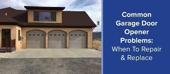 Overhead Garage Door Problems Common Garage Door Opener Problems When To Repair Replace