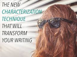 Characterization This Characterization Technique Could Transform Your Writing