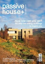 passive house plus issue 2 uk edition by passive house plus issuu