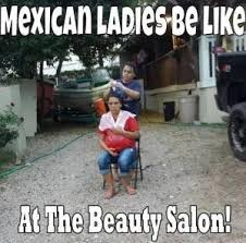 Memes Mexican - mexican ladies be like