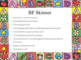 Psychology Department Chair Bf Skinner Behavior Modification Bf Skinner Born March 10 1904