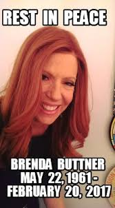 Bad Time Meme Generator - meme maker rest in peace brenda buttner may 22 1961 february 20 2017