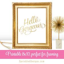 Art For Powder Room Hello Gorgeous Printable Wall Art Quote Print Makeup Girls
