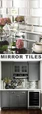 Mirrored Backsplash In Kitchen Best 25 Mirror Tiles Ideas On Pinterest Antique Mirror Tiles
