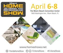 home design and remodeling show miami home design and remodeling show home show