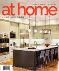 san joaquin at home magazine 2017 by san joaquin magazine issuu