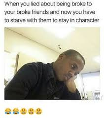 Broke Meme - why am i so broke memes