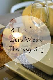 thanksgiving november 22 zero waste nerd 6 tips for a zero waste thanksgiving