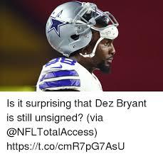 Dez Bryant Memes - is it surprising that dez bryant is still unsigned via