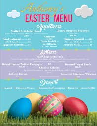 easter menu anthony u0027s authentic italian cuisine