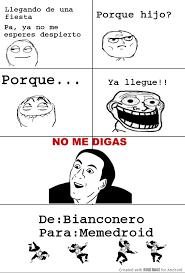 No Me Digas Meme - no me digas meme by bianconero memedroid