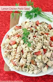 chicken pasta salad lemon chicken pasta salad cinnamon spice everything nice