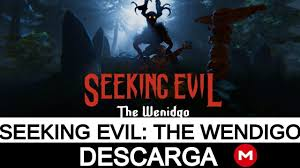 Seeking Season 1 Mega Descargar Seeking Evil The Wendigo Pc 1 Link Mega