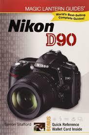 nikon d90 manual video magic lantern guides nikon d90 simon stafford 9781600595240