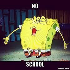 No School Meme - no school spongebob meme slapcaption com on we heart it