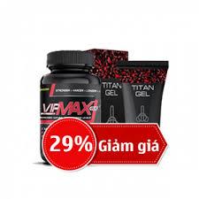 giảm 29 khi mua combo vipmax rx và gel titan nga zex com vn