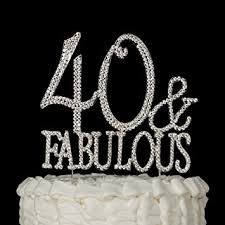 40 cake topper 40 fabulous cake topper for 40th birthday silver